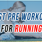 best pre workout for running